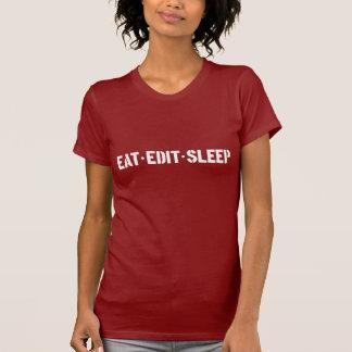 Eat Edit Sleep Woman's T T-Shirt