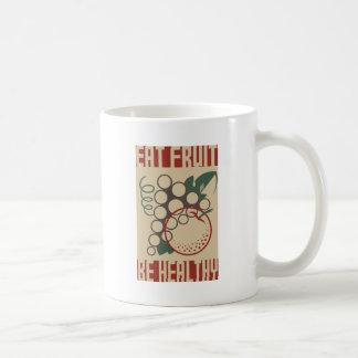 Eat Fruit Be Healthy Coffee Mugs