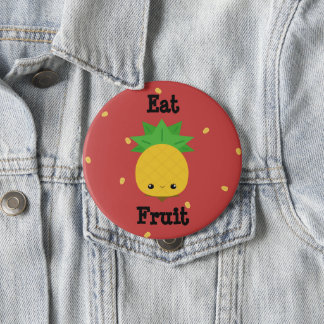 Eat Fruit Pineapple Pin Button