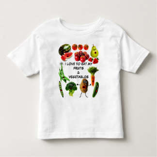 Eat Fruits and Vegetables Toddler T-Shirt