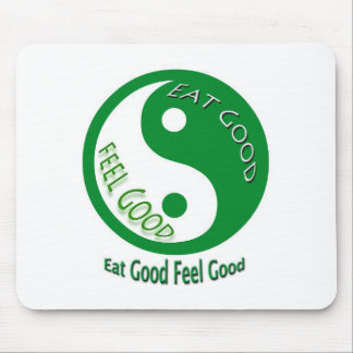 Eat Good Feel GoodDiet and Weight Loss Mousepad