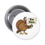 Eat Ham Pinback Button