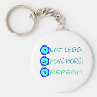 Eat less, move more, repeat! basic round button key ring