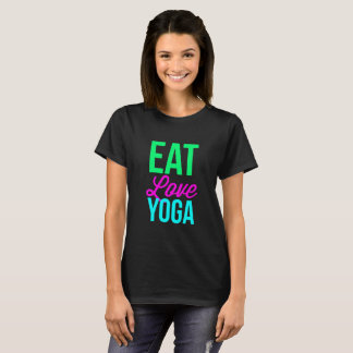 Eat Love Yoga T-Shirt