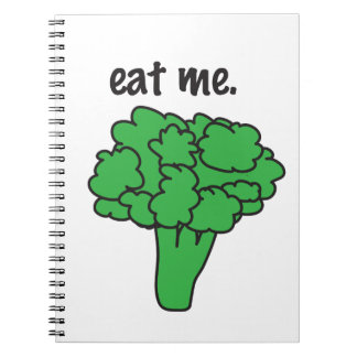 eat me. (broccoli) note book