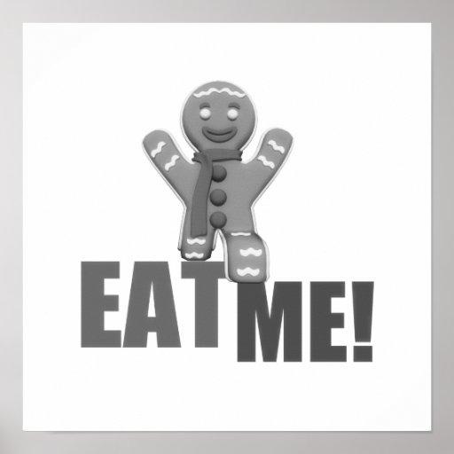 EAT ME! Gingerbread Man - Grey B&W