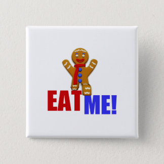 EAT ME! Gingerbread Man - Original Colors 15 Cm Square Badge