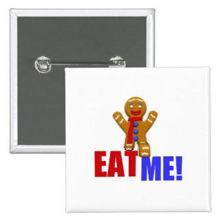 EAT ME! Gingerbread Man - Original Colors Pinback Button