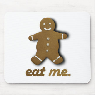 EAT ME GINGERBREAD -.png Mouse Pads