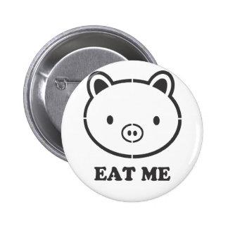 Eat Me Pig 6 Cm Round Badge