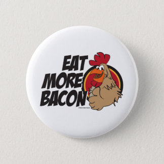 Eat More Bacon 6 Cm Round Badge