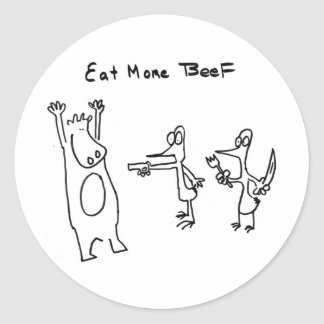 Eat More Beef Hold Up Classic Round Sticker
