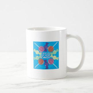 Eat More Candy Mugs