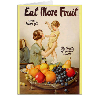 EAT MORE FRUIT greeting card