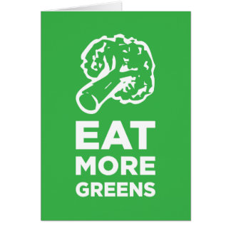 Eat More Greens Card