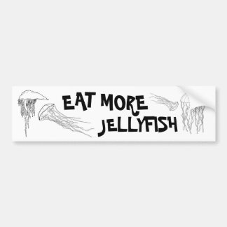 EAT MORE JELLYFISH BUMPER STICKER