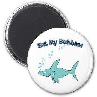 Eat My Bubbles Magnet
