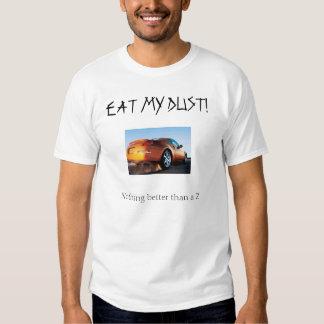 Eat My Dust - 350Z Tshirt