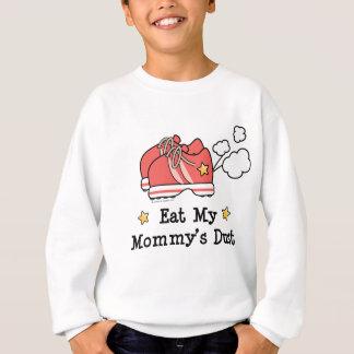 Eat My Mommy's Dust Kids Sweatshirt