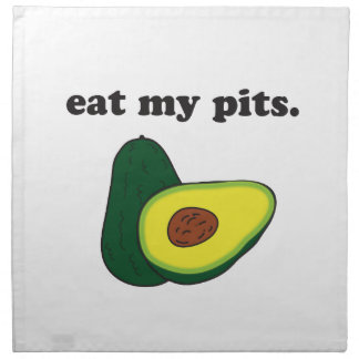 eat my pits. (avocado) cloth napkins
