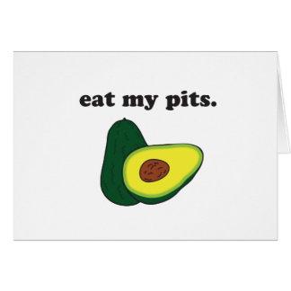 eat my pits. (avocado) greeting card