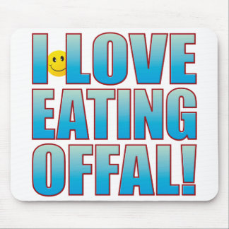 Eat Offal Life B Mouse Pad