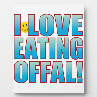 Eat Offal Life B Plaque