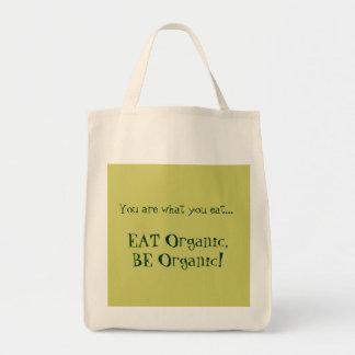 """Eat Organic, Be Organic!"" Organic Grocery Bag"
