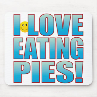 Eat Pies Life B Mouse Pad