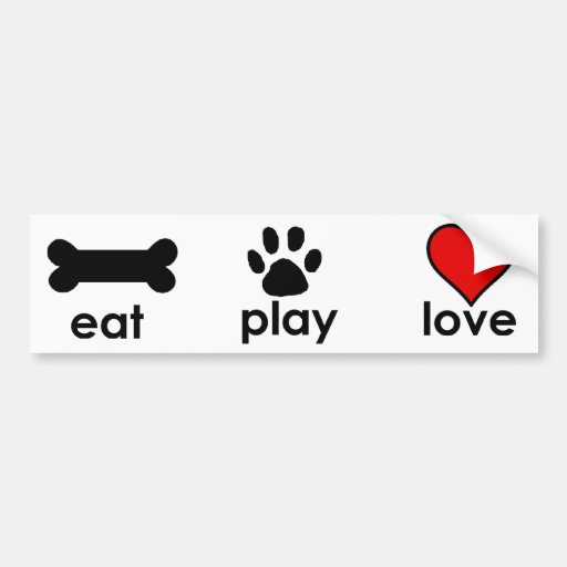 Eat.Play.Love. Car Bumper Sticker