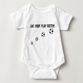 Eat. Poop. Play Soccer. Baby Bodysuit