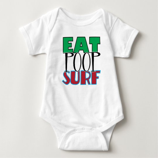 Eat Poop Surf Baby Bodysuit