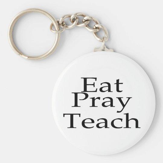 Eat Pray Teach Basic Round Button Key Ring