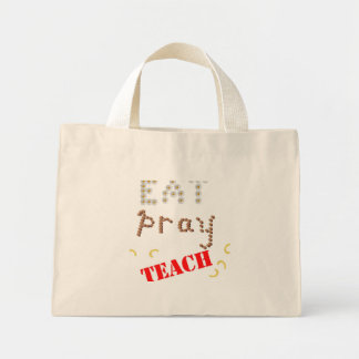 eat pray teach_largest mini tote bag