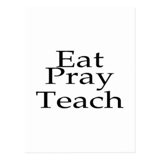 Eat Pray Teach Postcard