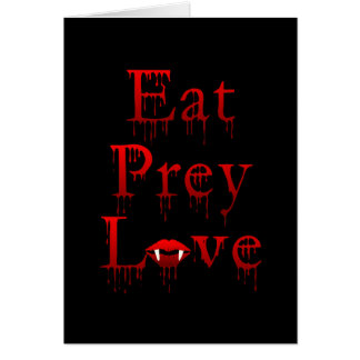 Eat Prey Love Greeting Card