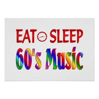 Eat Sleep 60 s Music Print