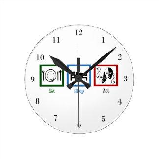 Eat Sleep Act Round Clock