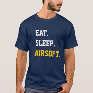 Eat Sleep air-soft T-Shirt