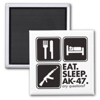 Eat Sleep AK-47 - Black Fridge Magnets