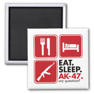 Eat Sleep AK-47 - Red Square Magnet