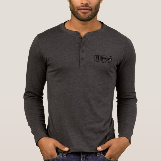 Eat,Sleep and Game funny Henley Long Sleeve Shirt