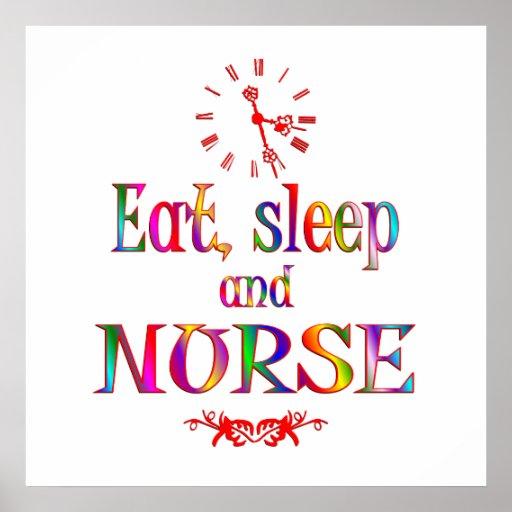 Eat, Sleep and Nurse Print