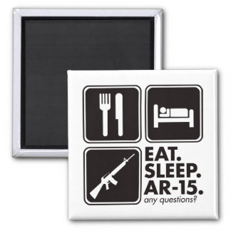 Eat Sleep AR-15 - Black Square Magnet