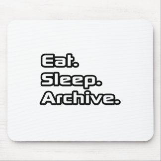 Eat. Sleep. Archive. Mouse Mat