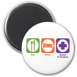 Eat Sleep Assist in Surgery Magnet