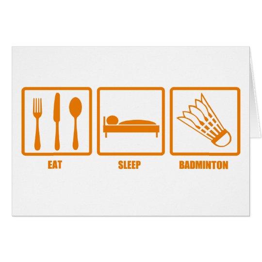 Eat Sleep Badminton Card