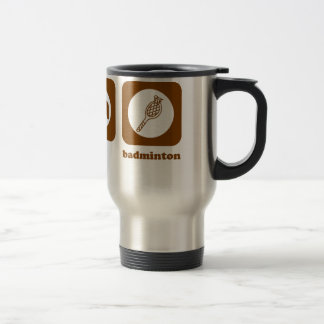 Eat. Sleep. Badminton. Mug