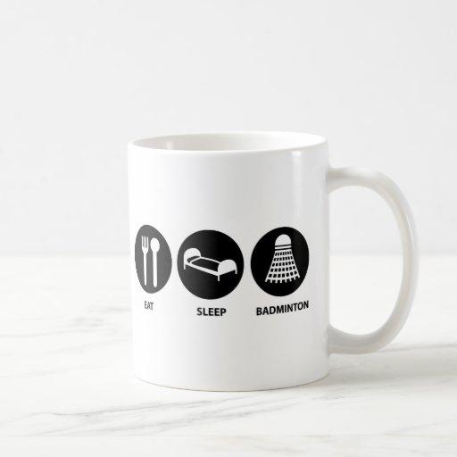 Eat Sleep Badminton Mugs