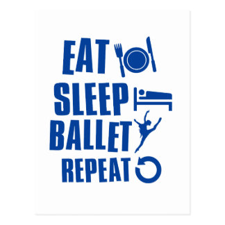 Eat sleep ballet postcard